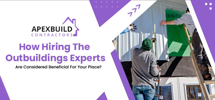 7 most effective advantages of hiring a professional building contractor